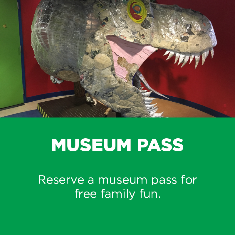 Reserve a museum pass for free family fun